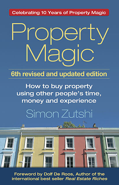Property Magic, Simon Zutshi