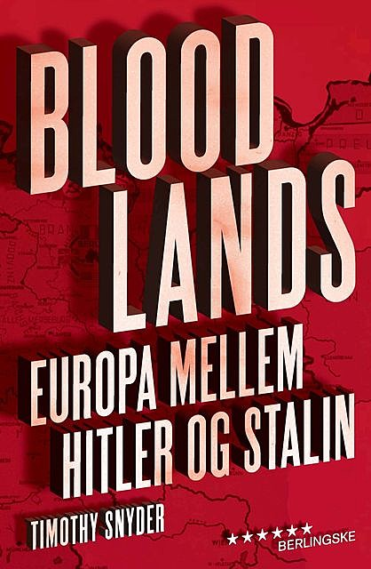 Bloodlands, Timothy Snyder
