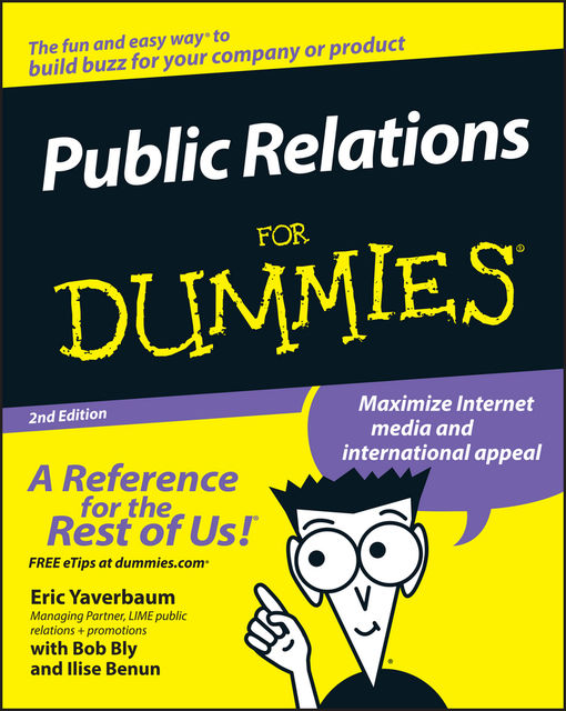 Public Relations For Dummies, Eric Yaverbaum, Ilise Benun