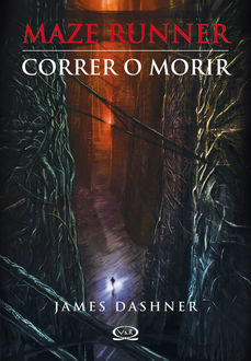 Correr o morir, James Dashner