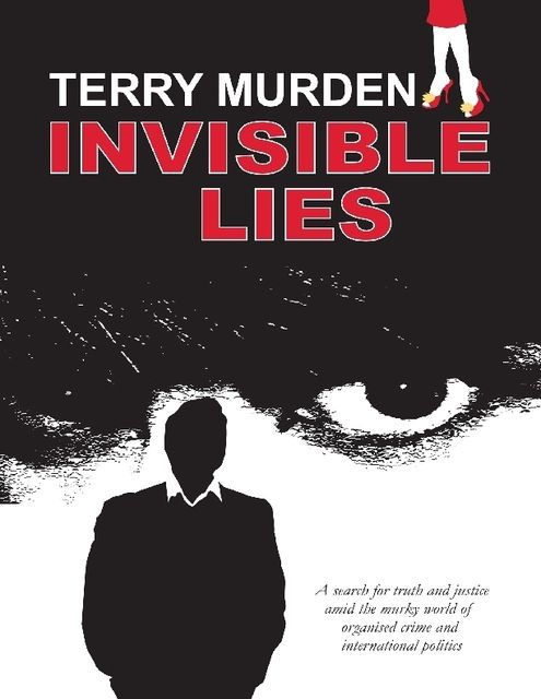 Invisible Lies, Terry Murden