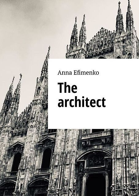 The architect, Anna Efimenko