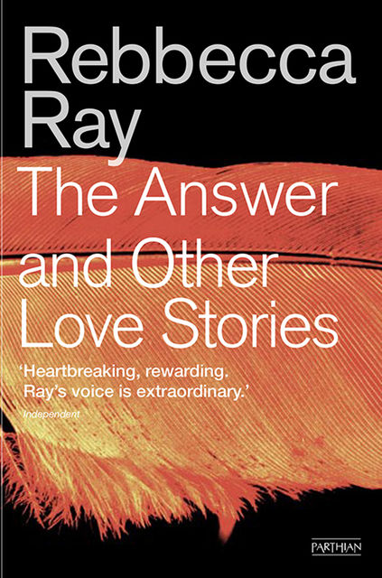 The Answer and Other Love Stories, Rebbecca Ray