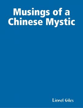Musings of a Chinese Mystic, Lionel Giles