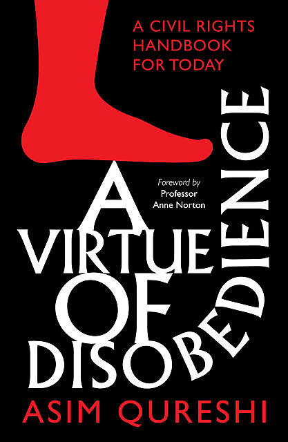 A Virtue of Disobedience, Asim Qureshi