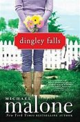 Dingley Falls, Michael Malone