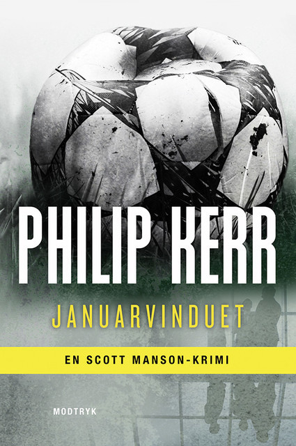 Januarvinduet, Philip Kerr