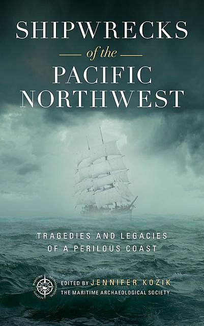 Shipwrecks of the Pacific Northwest, Maritime Archaeological Society