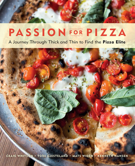 Passion for Pizza, Craig Whitson, Tore Gjesteland