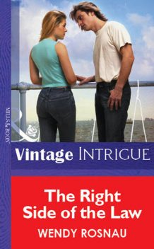 The Right Side Of The Law, Wendy Rosnau