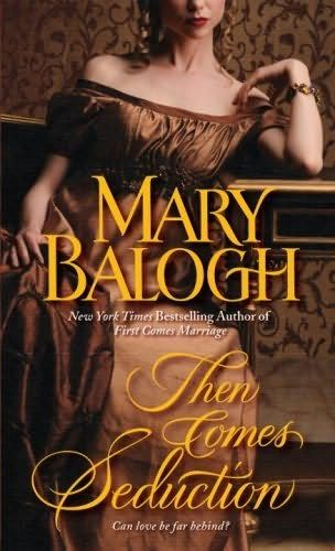 Then Comes Seduction, Mary Balogh