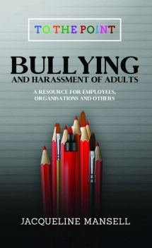 Bullying & Harassment of Adults, Jacqueline Mansell