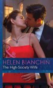 The High-Society Wife, Helen Bianchin