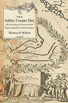 The Ashley Cooper Plan, Thomas Wilson