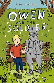 Owen and the Soldier, Lisa Thompson