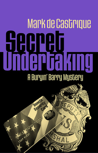 Secret Undertaking, Mark de Castrique