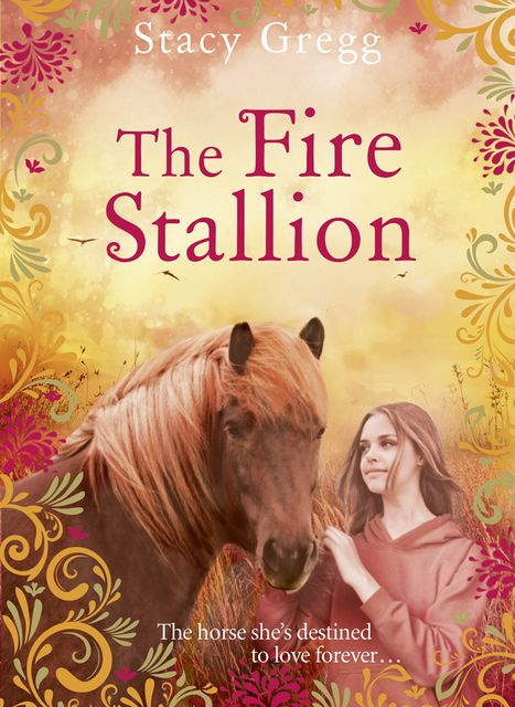 The Fire Stallion, Stacy Gregg