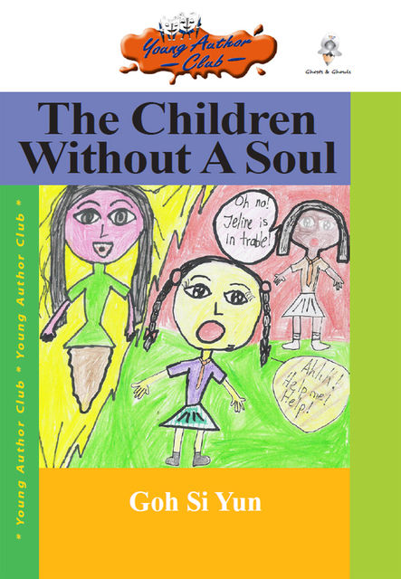 The Children Without A Soul, Goh Si Yun