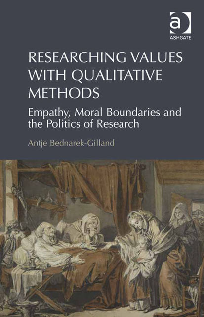 Researching Values with Qualitative Methods, Antje Bednarek-Gilland