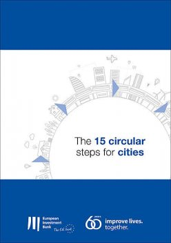 The 15 circular steps for cities, European Investment Bank