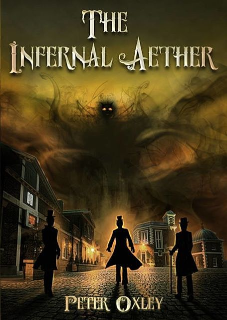 The Infernal Aether, Peter Oxley