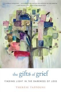 The Gifts of Grief, Therese Tappouni