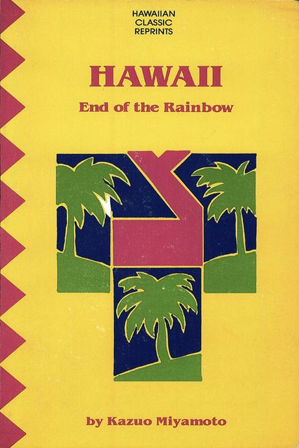 Hawaii End of the Rainbow, Kazuo Miyamoto