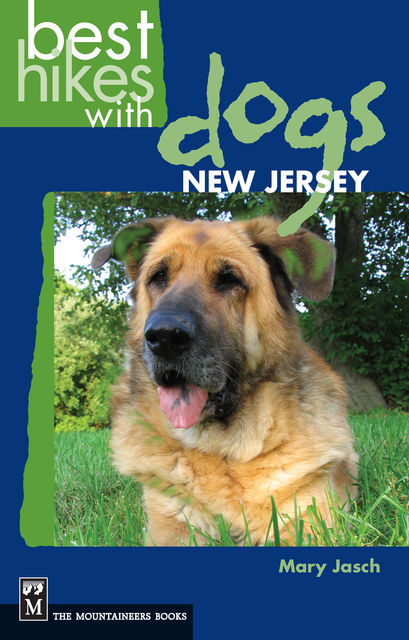 Best Hikes with Dogs: New Jersey, Mary Jasch