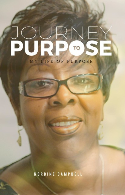 JOURNEY TO PURPOSE, Nordine Campbell