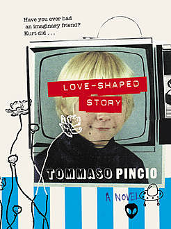 Love-Shaped Story, Tommaso Pincio