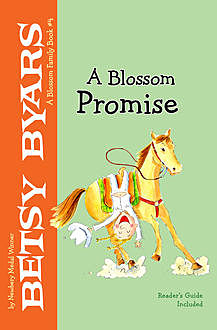 A Blossom Promise, Betsy Byars