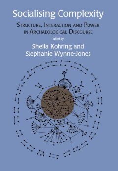 Socialising Complexity, Sheila Kohring, Stephanie Wynne-Jones