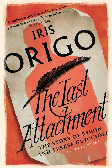 The Last Attachment, Iris Origo