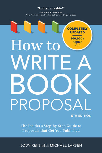 How to Write a Book Proposal, Michael Larsen, Jody Rein