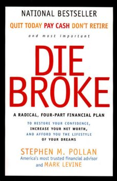 Die Broke, Mark LeVine, Stephen Pollan