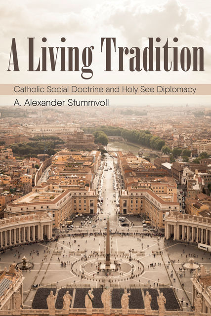 A Living Tradition, A. Alexander Stummvoll
