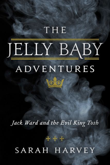 The Jelly Baby Adventures, Sarah Harvey