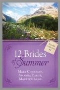 12 Brides of Summer – Novella Collection #2, Mary Connealy