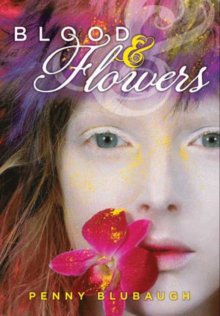 Blood & Flowers, Penny Blubaugh