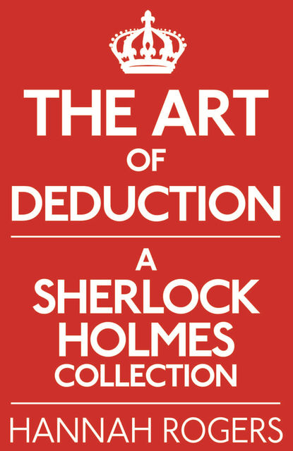 Art of Deduction, Hannah Rogers