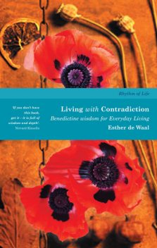 Living with Contradiction, Esther de Waal