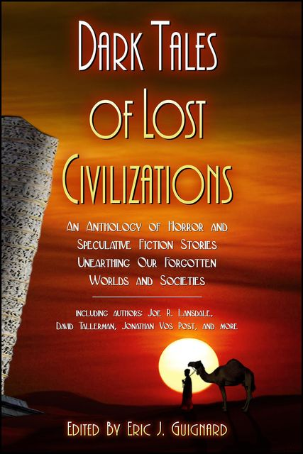 Dark Tales of Lost Civilizations, Joe R.Lansdale, David Tallerman
