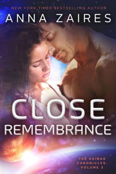 Close Remembrance, Anna Zaires, Dima Zales