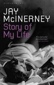 The Story of My Life, Jay McInerney