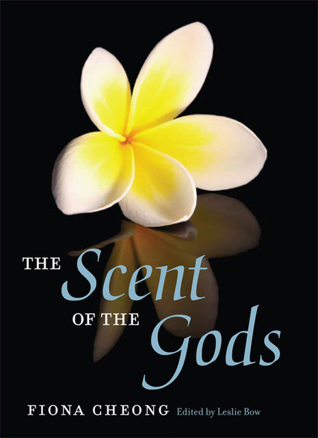The Scent of the Gods, Fiona Cheong