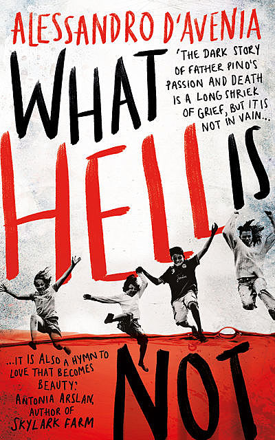 What Hell Is Not, Alessandro D'Avenia