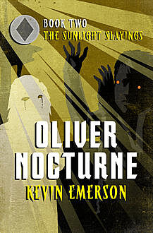 The Sunlight Slayings, Kevin Emerson