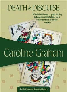 Death in Disguise, Caroline Graham