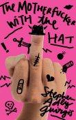 The Motherf**ker with the Hat, Stephen Adly Guirgis