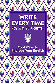 Write Every Time (Or Is That 'Right'?), Lottie Stride